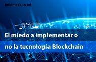 El temor a implementar Blockchain