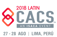 Latin CACS 2018 de ISACA Perú