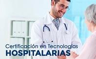 Certificación en Tecnologías Hospitalarias