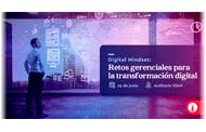Digital Mindset: Retos Gerenciales para la transformación Digital