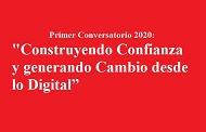 """""""Construyendo Confianza y generando Cambio desde lo Digital"""""""