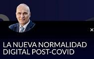 La Nueva Normalidad Digital Post-Covid