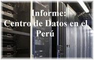 Informe: Centro de Datos en el Perú