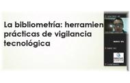 La Bibliometría en la Vigilancia TI