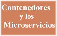 Contenedores y Microservicios